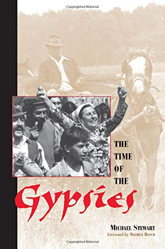 9780813331980: The Time Of The Gypsies (Studies in the Ethnographic Imagination)