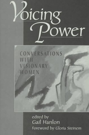 9780813332031: Voicing Power: Conversations With Visionary Women