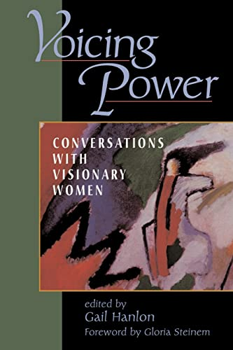 9780813332048: Voicing Power: Conversations With Visionary Women