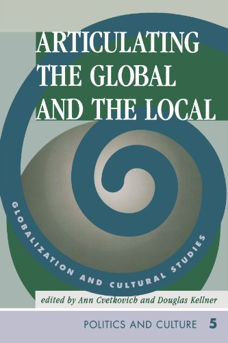 9780813332208: Articulating The Global And The Local: Globalization And Cultural Studies (Cultural Studies Series)