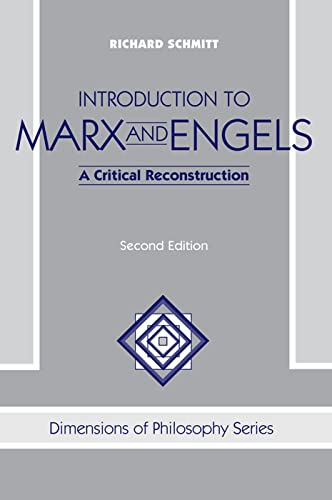 9780813332833: Introduction To Marx And Engels: A Critical Reconstruction, Second Edition (Dimensions of Philosophy Series)