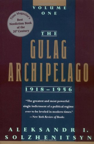 9780813332895: The Gulag Archipelago, 1918-1956: An Experiment in Literary Investigation (Volume One)