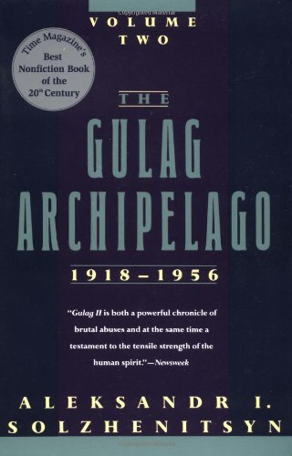 9780813332901: 002: The Gulag Archipelago, 1918-1956: An Experiment in Literary Investigation (Volume Two)