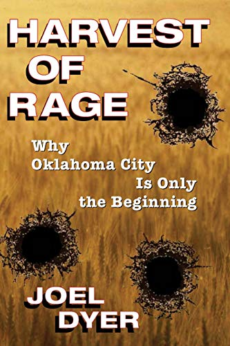 9780813332932: Harvest Of Rage: Why Oklahoma City Is Only The Beginning