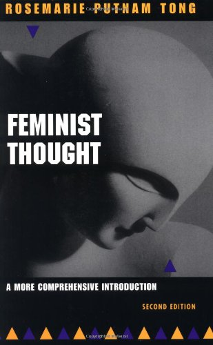 9780813332956: Feminist Thought: A More Comprehensive Introduction