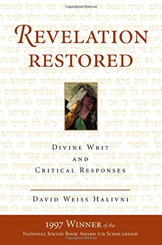 9780813333465: Revelation Restored: Divine Writ And Critical Responses (Radical Traditions)
