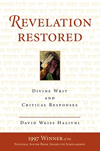 9780813333472: Revelation Restored: Divine Writ and Critical Responses (Radical Traditions)