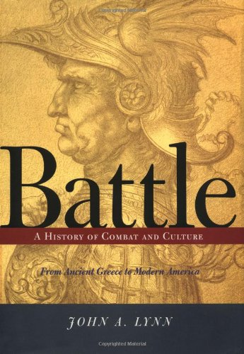 9780813333717: Battle: A History of Combat and Culture