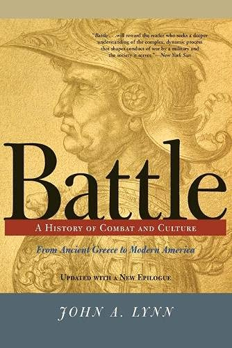 9780813333724: Battle: A History Of Combat And Culture