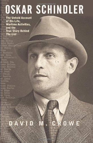 9780813333755: Oskar Schindler: The Untold Account of His Life, Wartime Activities, and the True Story Behind the List