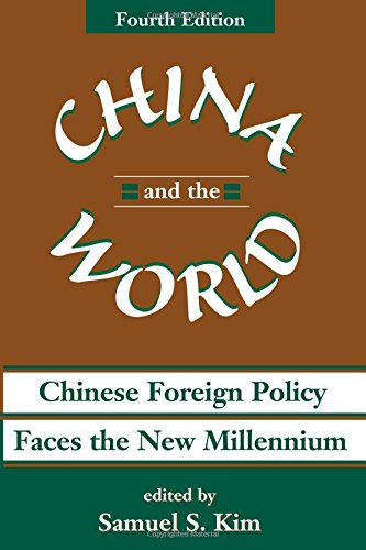 9780813334141: China And The World: Chinese Foreign Policy Faces The New Millennium