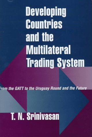 Stock image for Developing Countries and the Multilateral Trading System : From GATT to the Uruguay Round and the Future for sale by Better World Books