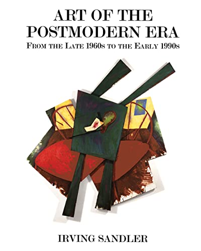 9780813334332: Art of the Postmodern Era: From The Late 1960s To The Early 1990s