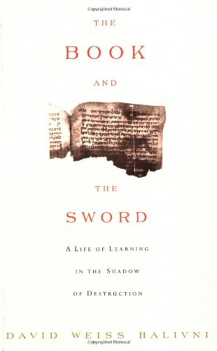 9780813334653: The Book and the Sword: A Life of Learning in the Shadow of Destruction