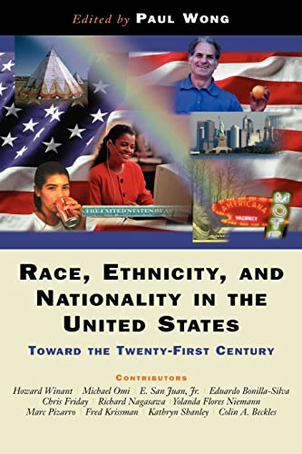 9780813334783: Race, Ethnicity, And Nationality In The United States: Toward The Twenty-first Century