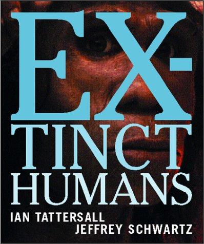 9780813334820: Extinct Humans