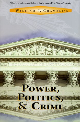 9780813334868: Power, Politics, and Crime