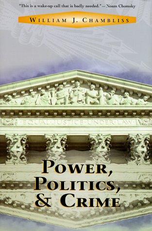 9780813334868: Power, Politics, and Crime