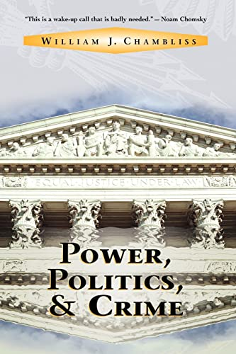 9780813334875: Power, Politics, and Crime