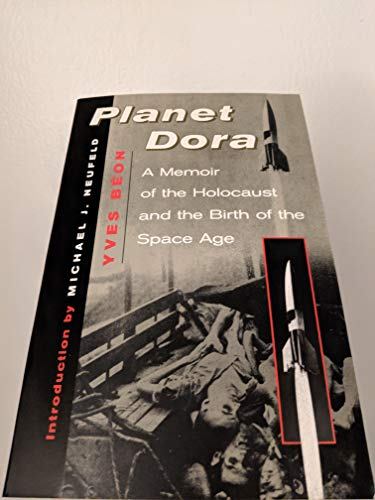 9780813334929: Planet Dora: Memoir of the Holocaust and the Origins of the Space Age