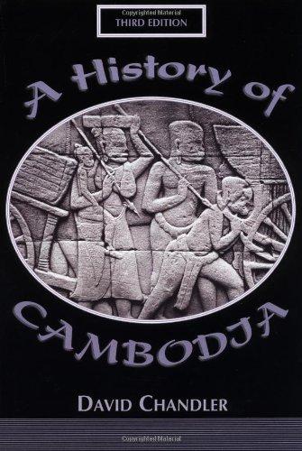 9780813335117: A History Of Cambodia 3E