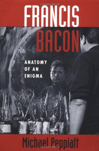 9780813335209: Francis Bacon: Anatomy of an Enigma (Icon Editions)