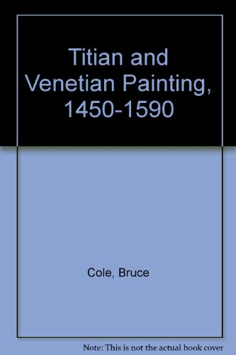 9780813335513: Titian and Venetian Painting, 1450-1590