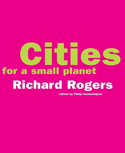 9780813335537: Cities For A Small Planet (An Icon Edition)