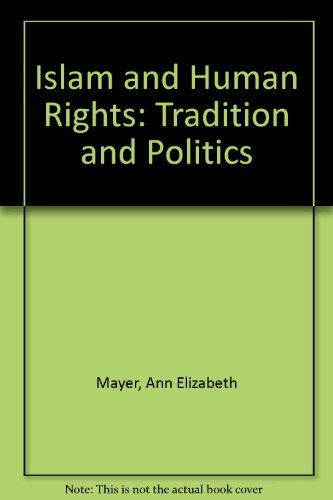 9780813335643: Islam And Human Rights: Tradition And Politics, Third Edition