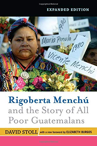 9780813335742: Rigoberta Menchu and the Story of All Poor Guatemalans
