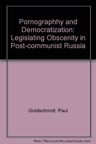 9780813335759: Pornography And Democratization: Legislating Obscenity In Post-communist Russia