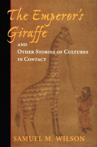 9780813335858: The Emperor's Giraffe And Other Stories Of Cultures In Contact