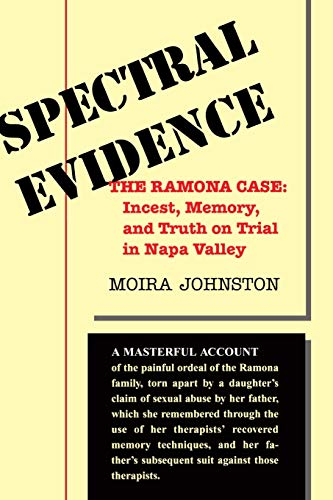 9780813335872: Spectral Evidence: The Ramona Case: Incest, Memory, And Truth On Trial In Napa Valley