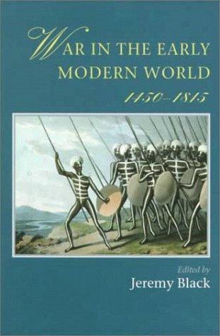 9780813336114: War In The Early Modern World, 1450-1815