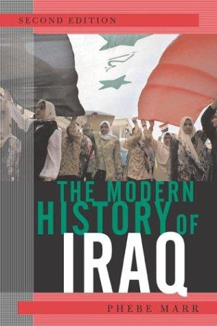9780813336152: The Modern History Of Iraq