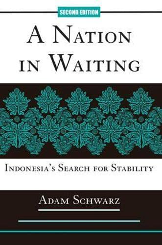 9780813336503: A Nation in Waiting : Indonesia's Search for Stability