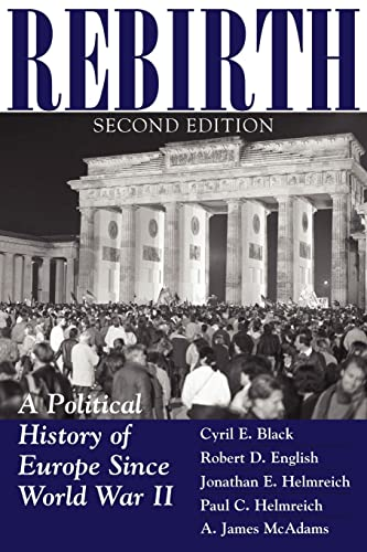 Rebirth : A Political History of Europe: Cyril E. Black;