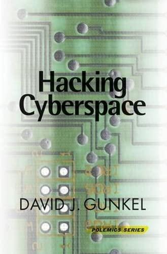9780813336695: Hacking Cyberspace (Polemics Series,)