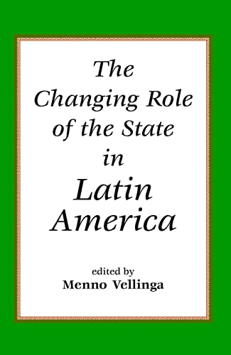 9780813336794: The Changing Role Of The State In Latin America