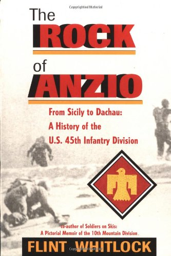 9780813336879: The Rock of Anzio: From Sicily to Dachau : A History of the 45th Infantry Division