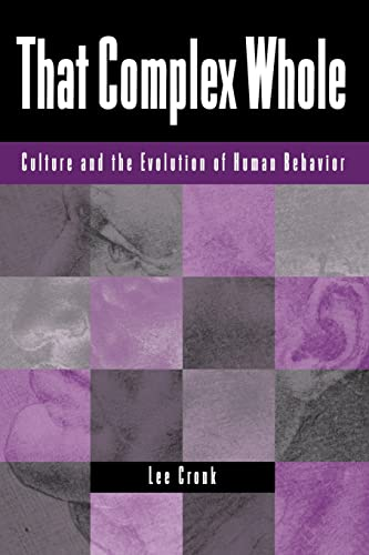 9780813337050: That Complex Whole: Culture And The Evolution Of Human Behavior