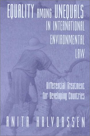 9780813337272: Equality Among Unequals In International Environmental Law: Differential Treatment For Developing Countries