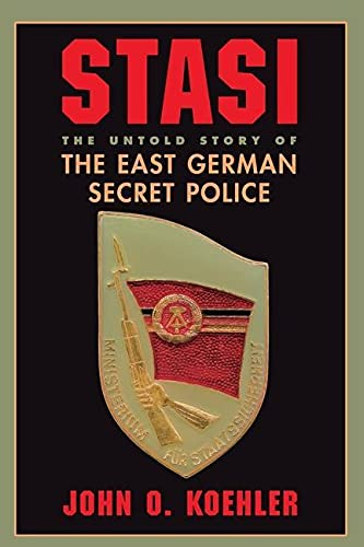 9780813337449: Stasi: The Untold Story of the East German Secret Police