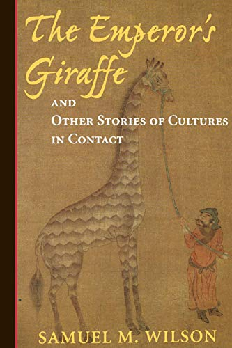 9780813337869: The Emperor's Giraffe: And Other Stories Of Cultures In Contact