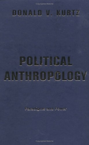 9780813338033: Political Anthropology: Paradigms and Power
