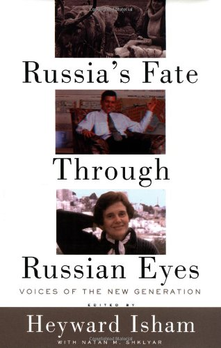 9780813338668: Russia's Fate Through Russian Eyes: Perspectives of a New Generation