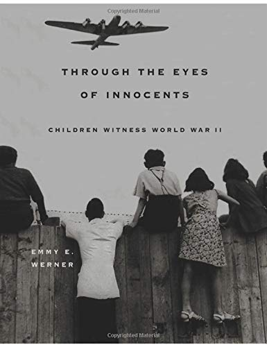 9780813338682: Through The Eyes Of Innocents: Children Witness World War II