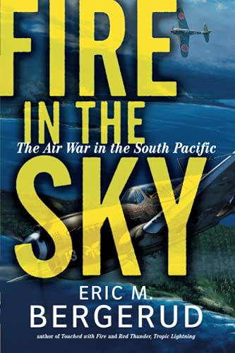 9780813338699: Fire In The Sky: The Air War In The South Pacific