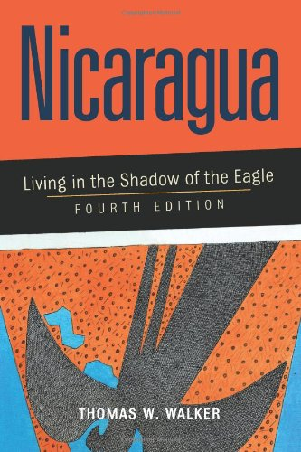 9780813338828: Nicaragua : Living in the Shadow of the Eagle