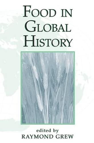 9780813338842: Food In Global History